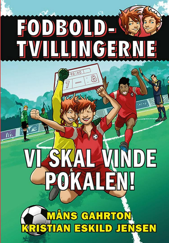 Fodboldtvillingerne: Vi skal vinde pokalen! (5) af Måns Gahrton