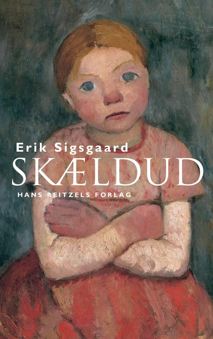 Skældud (e-bog) af Erik Sigsgaard