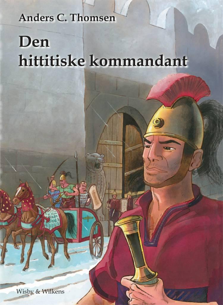 Den hittitiske kommandant af Anders C. Thomsen
