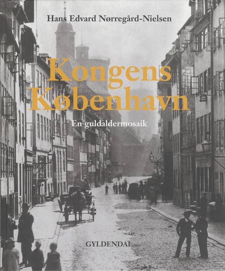 Kongens København af Hans Edvard Nørregård-Nielsen