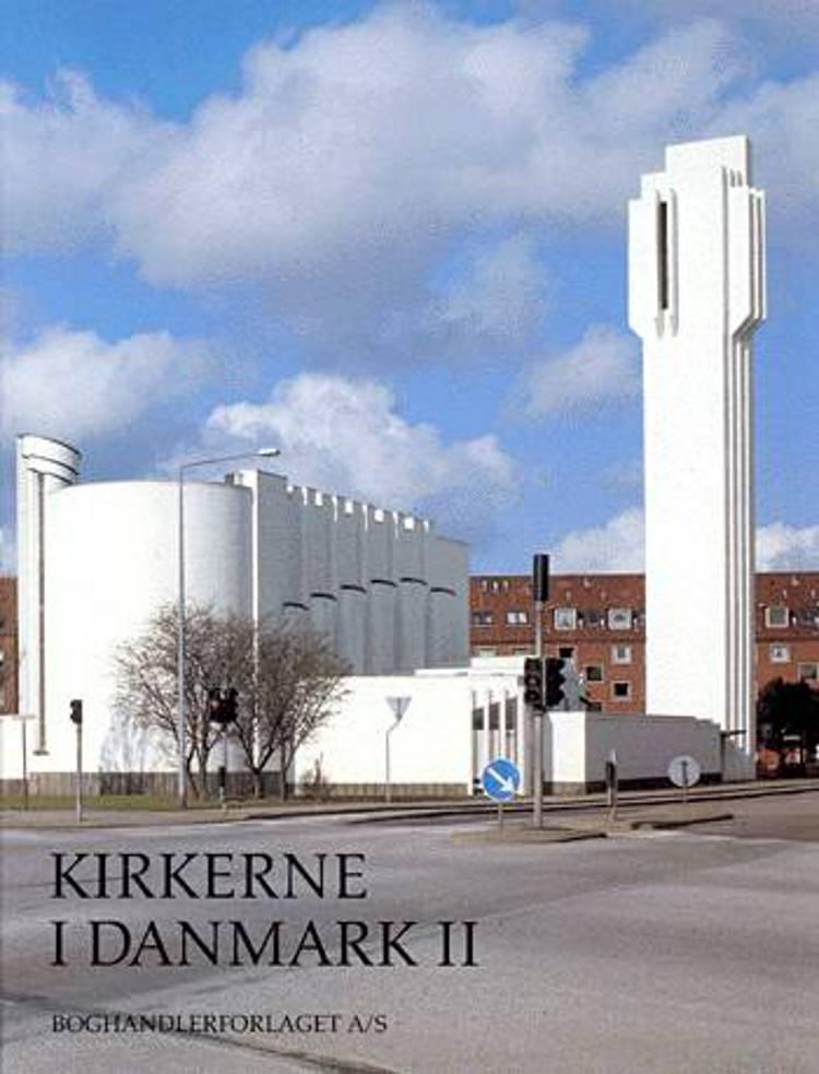 Kirkerne i Danmark af Poul Grinder-Hansen og Ulla Kjær