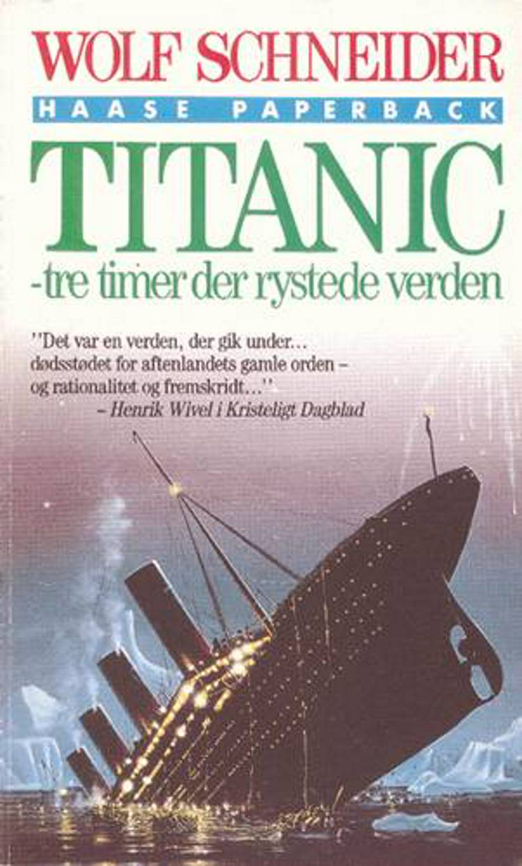 Titanic af Wolf Schneider