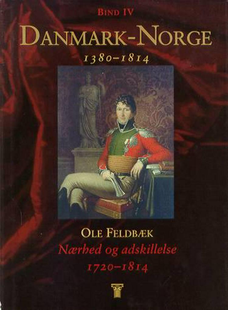 Danmark-Norge af Øystein Rian, Ståle Dyrvik og Ole Feldbæk