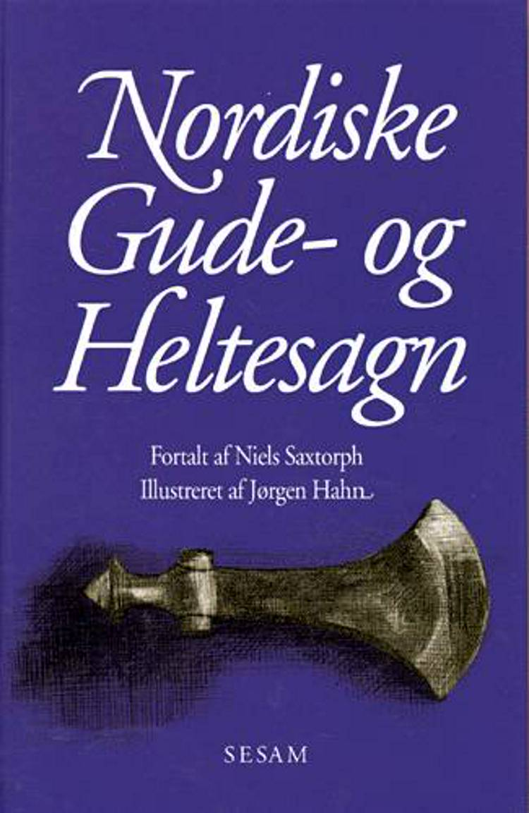 Nordiske gude- og heltesagn af Niels Saxtorph