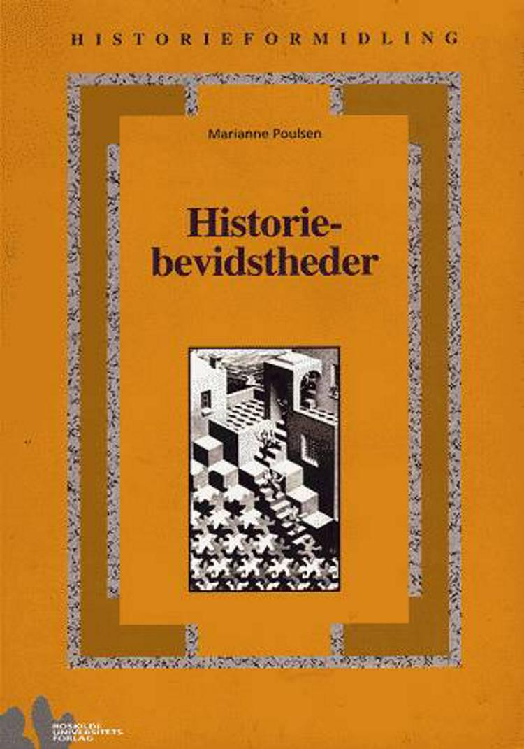 Historiebevidstheder - elever i 1990'ernes folkeskole og gymnasium af Marianne Poulsen