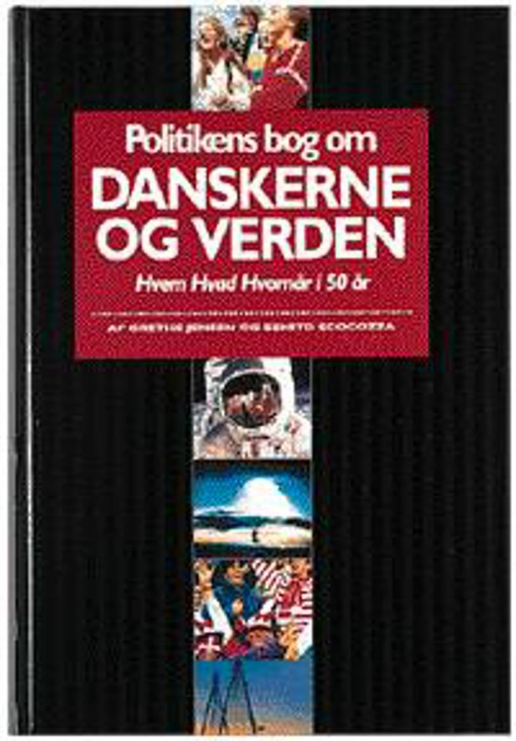 Politikens bog om danskerne og verden af Grethe Jensen og Benito Scocozza