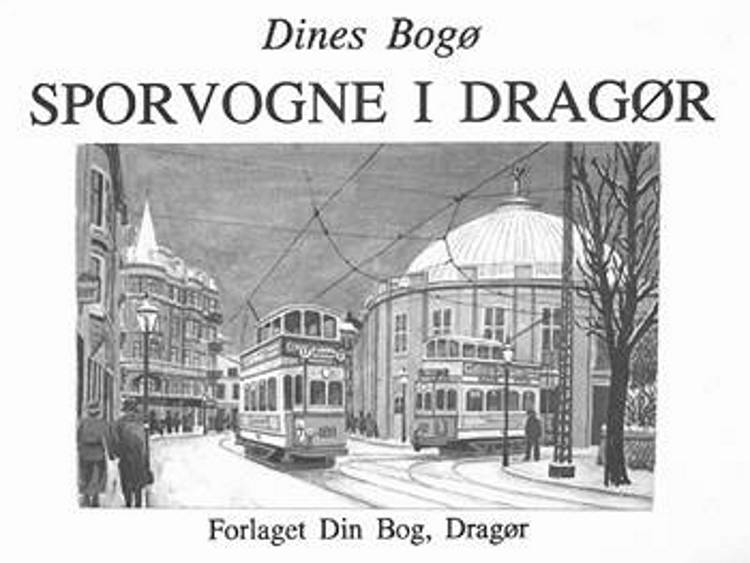 Sporvogne i Dragør af Dines Bogø