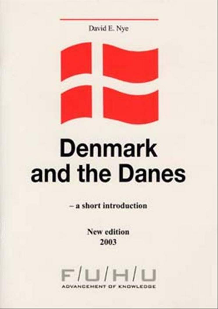 Denmark and the Danes af David E. Nye