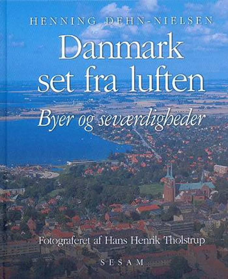Danmark set fra luften af Henning Dehn-Nielsen