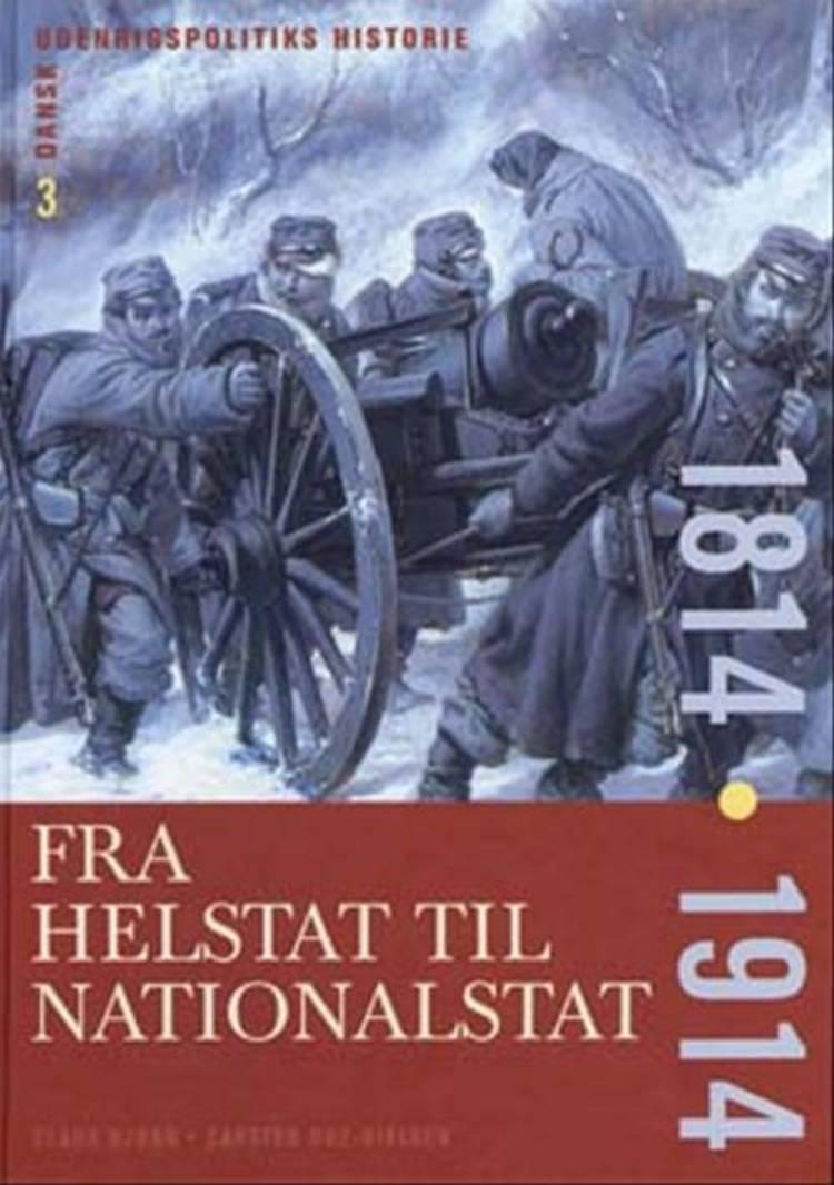 Dansk udenrigspolitiks historie af Claus Bjørn og Carsten Due-Nielsen