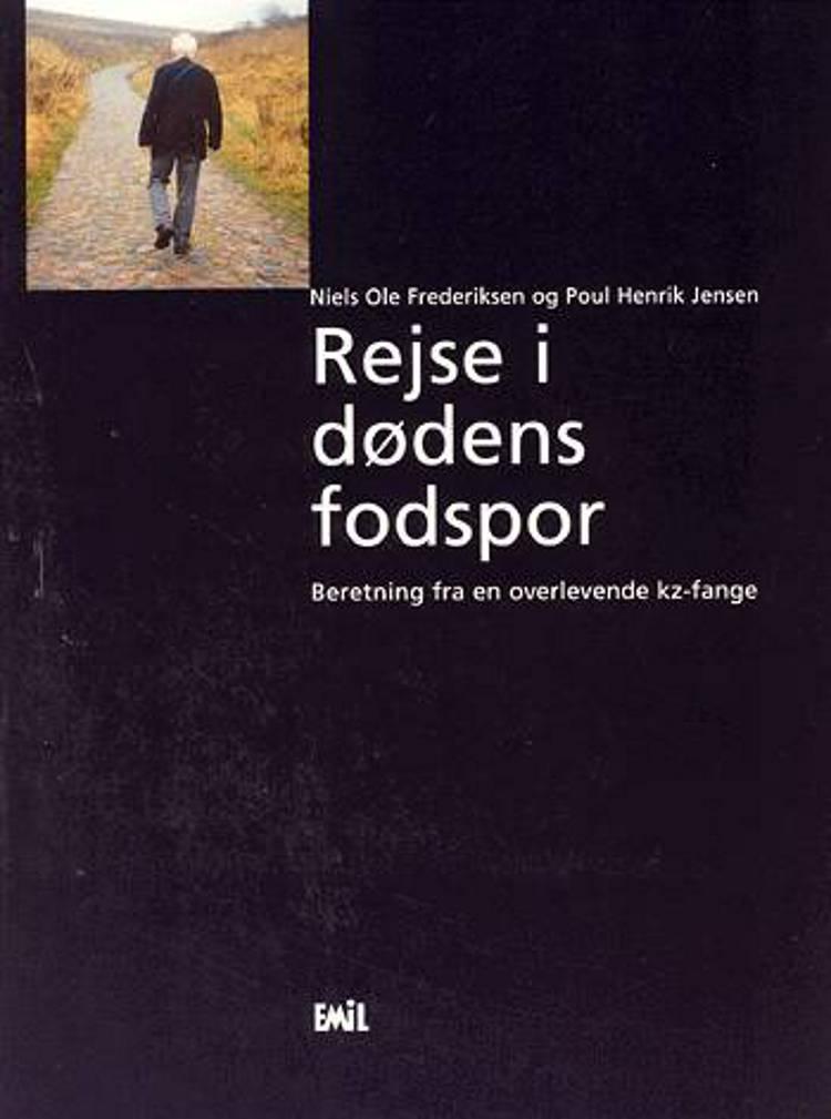 Rejse i dødens fodspor af Poul Henrik Jensen og Niels Ole Frederiksen