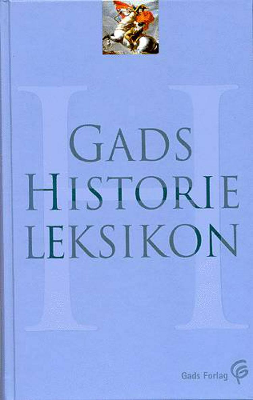 Gads Historieleksikon af Tønnes Bekker-Nielsen, Bernard Eric Jensen og Nils Arne Sørensen m.fl.