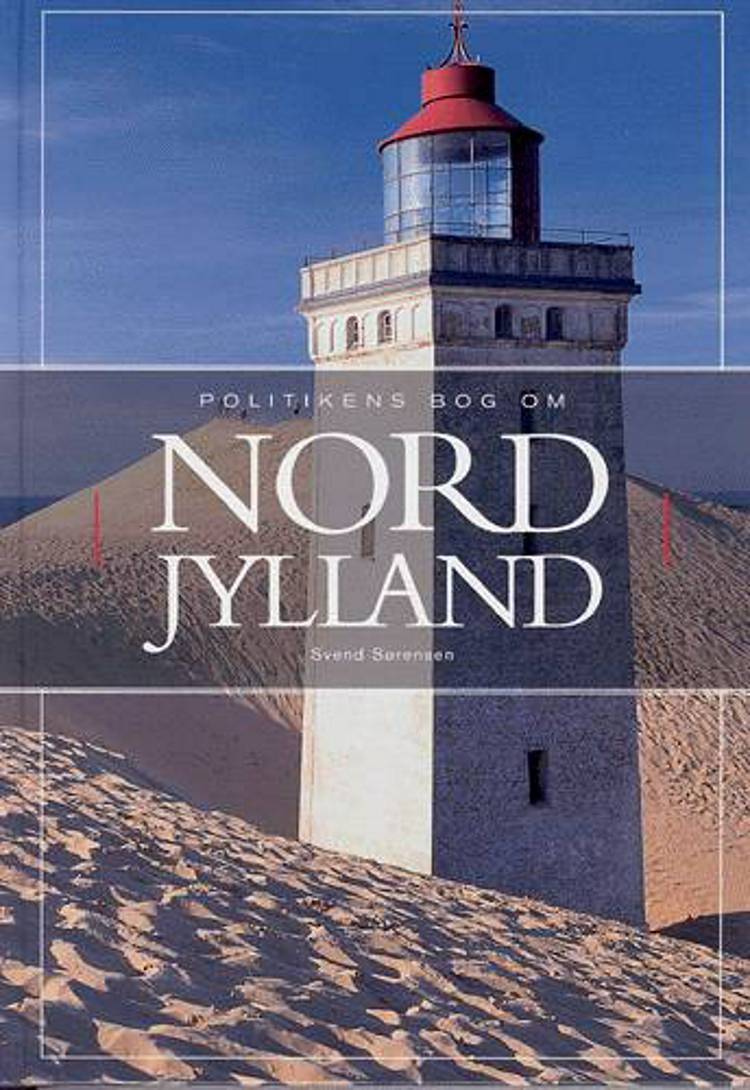 Politikens bog om Nordjylland af Svend Sørensen