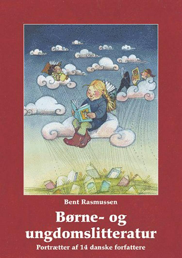 Børne- og ungdomslitteratur af Bent Rasmussen