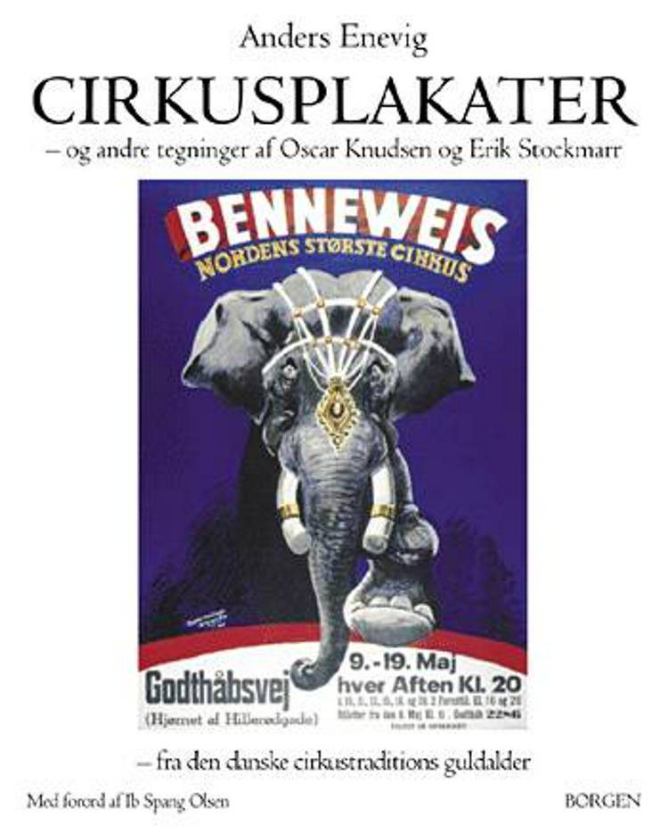 Cirkusplakater og andre tegninger af Oscar Knudsen og Erik Stockmarr af Anders Enevig