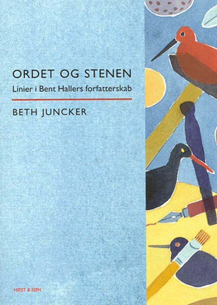 Ordet og stenen af Beth Juncker