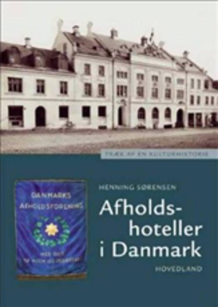 Afholdshoteller i Danmark af Henning Sørensen