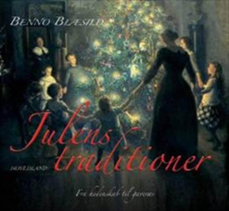 Julens traditioner af Benno Blæsild