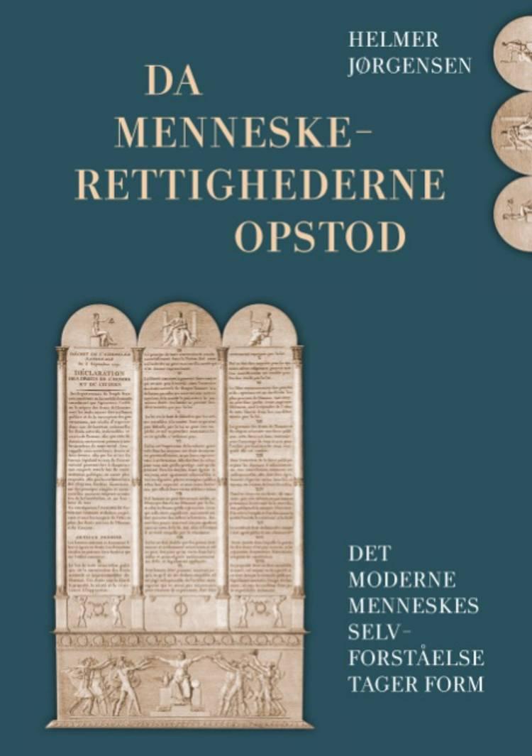 Da menneskerettighederne opstod af Helmer Jørgensen