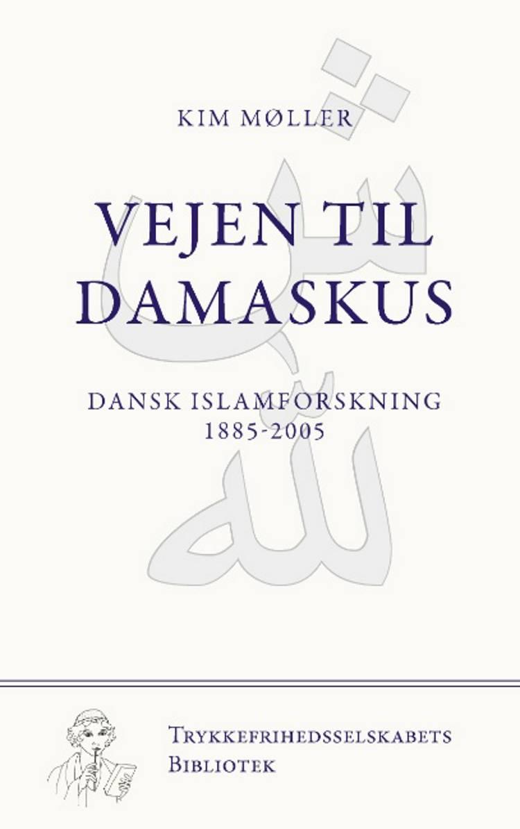 Vejen til Damaskus af Kim Møller