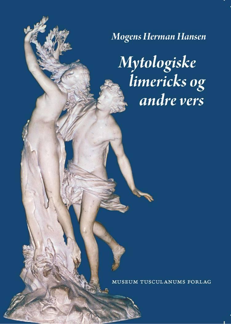 Mytologiske limericks og andre vers af Mogens Herman Hansen