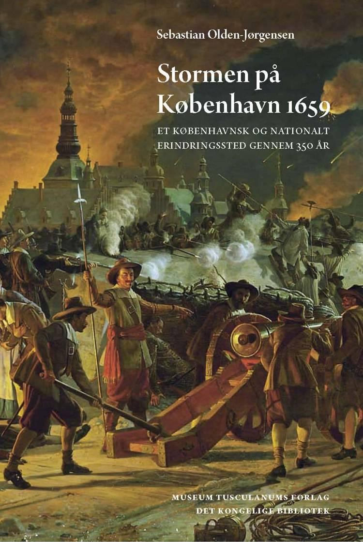 Stormen på København 1659 af Sebastian Olden-Jørgensen