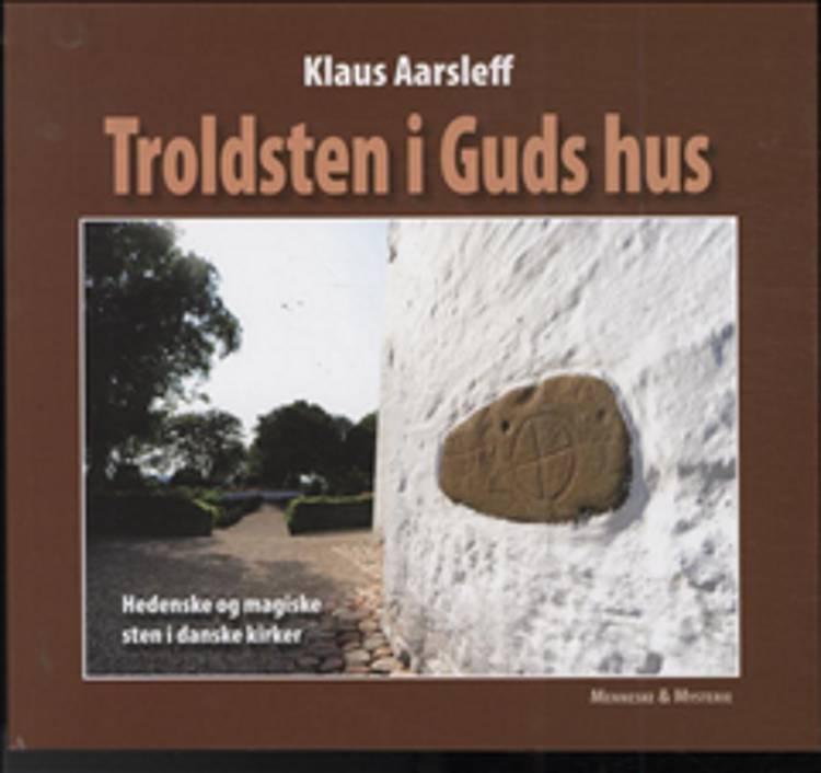 Troldsten i Guds hus af Klaus Aarsleff