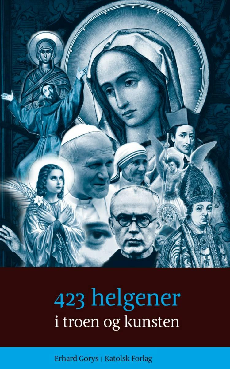 423 helgener i troen og kunsten af Erhard Gorys