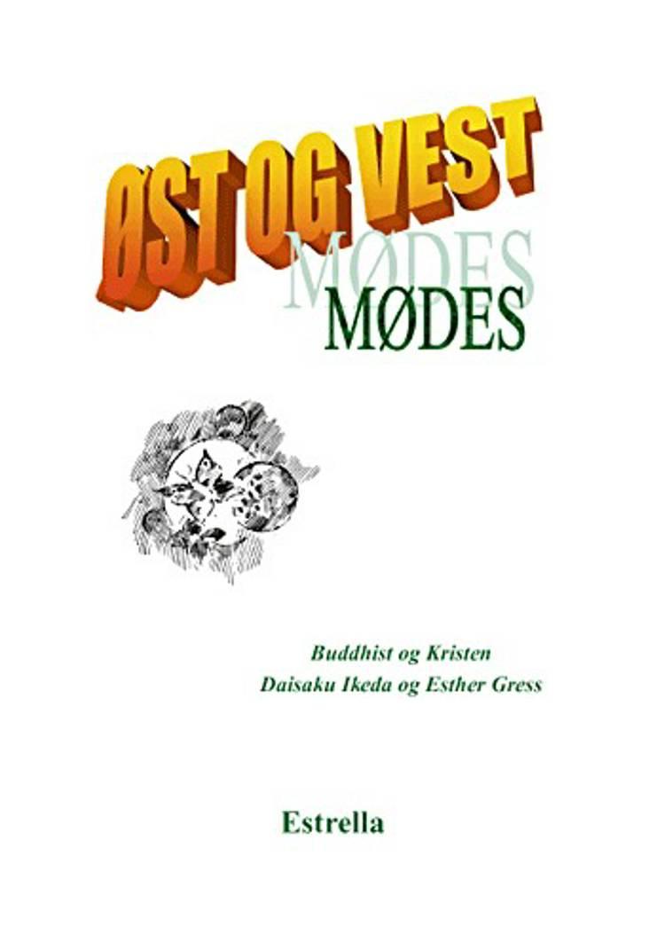 Øst og Vest mødes af Esther Gress