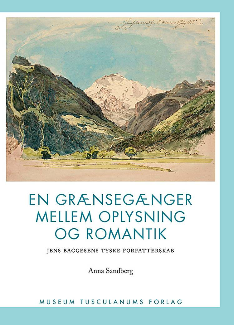 En grænsegænger mellem oplysning og romantik af Anna Sandberg