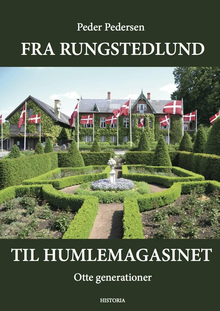 Fra Rungstedlund til Humlemagasinet af Peder Pedersen og Ole Bjørn Pedersen