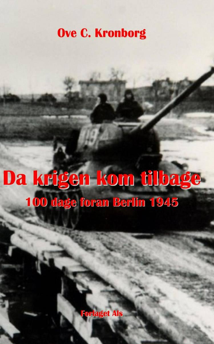 Da krigen kom tilbage af Ove C. Kronborg