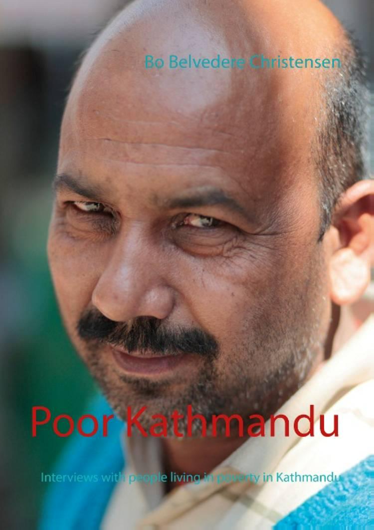 Poor Kathmandu af Bo Belvedere Christensen