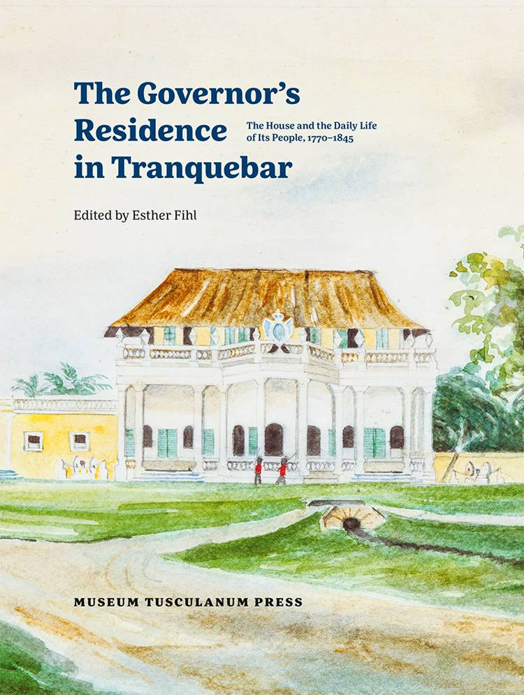 The Governor's Residence in Tranquebar