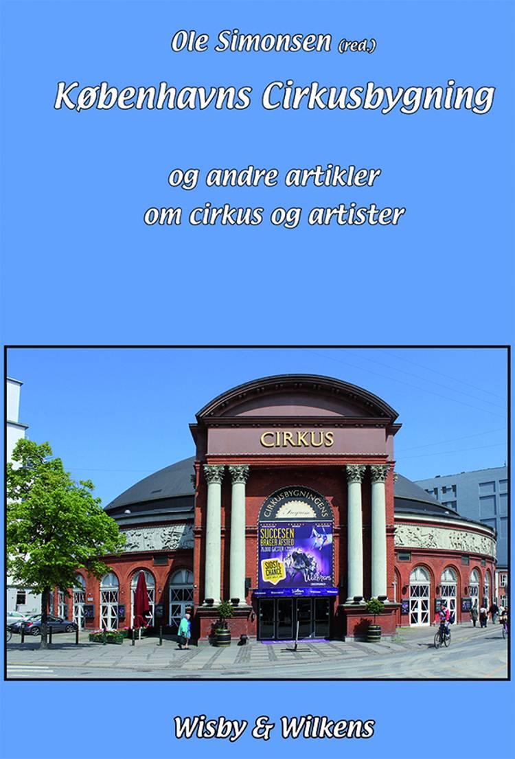 Københavns Cirkusbygning af Ole Simonsen og Finn Stendevad