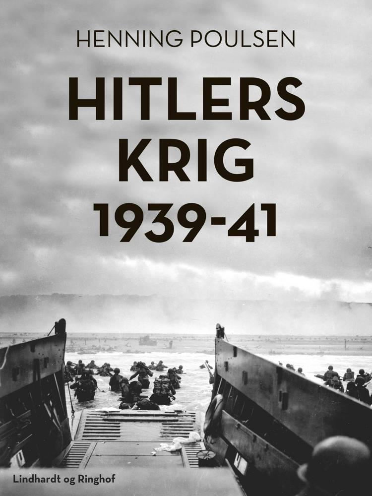 Hitlers krig 1939-41 af Henning Poulsen