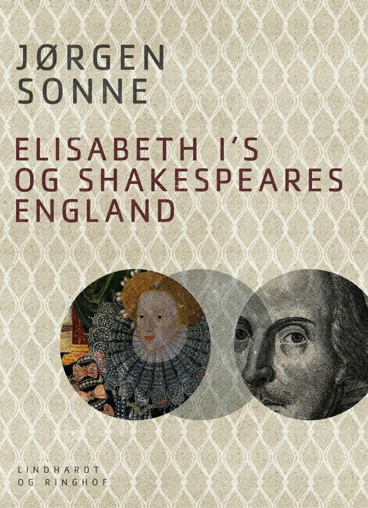 Elisabeth I s og Shakespeares England af Jørgen Sonne
