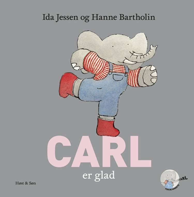 Carl er glad af Ida Jessen og Hanne Bartholin