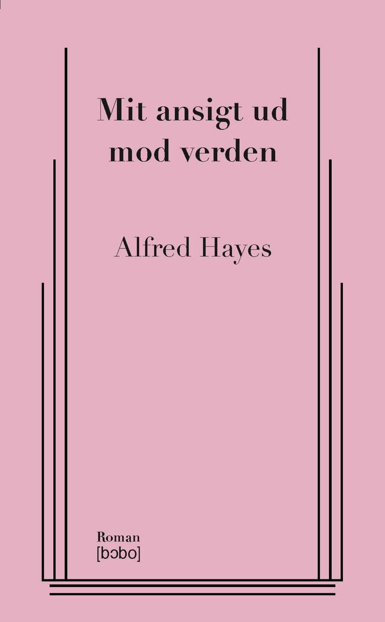 Mit ansigt ud mod verden af Alfred Hayes