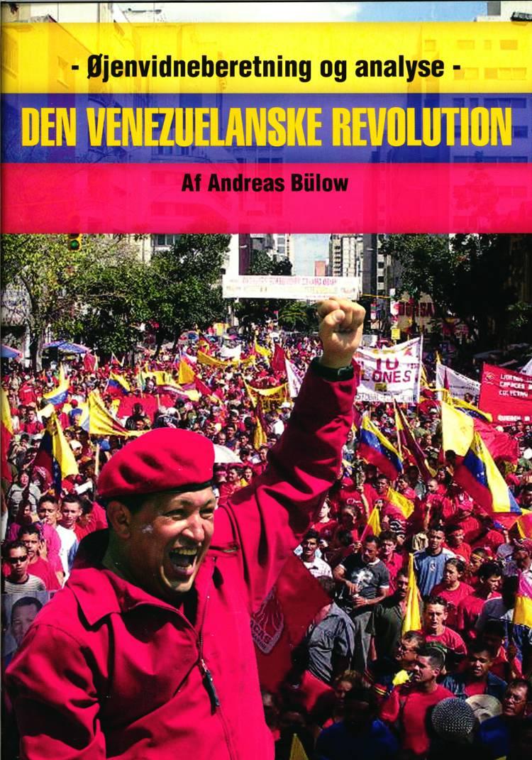 Den Venuzuelanske Revolution af Andreas Bülow