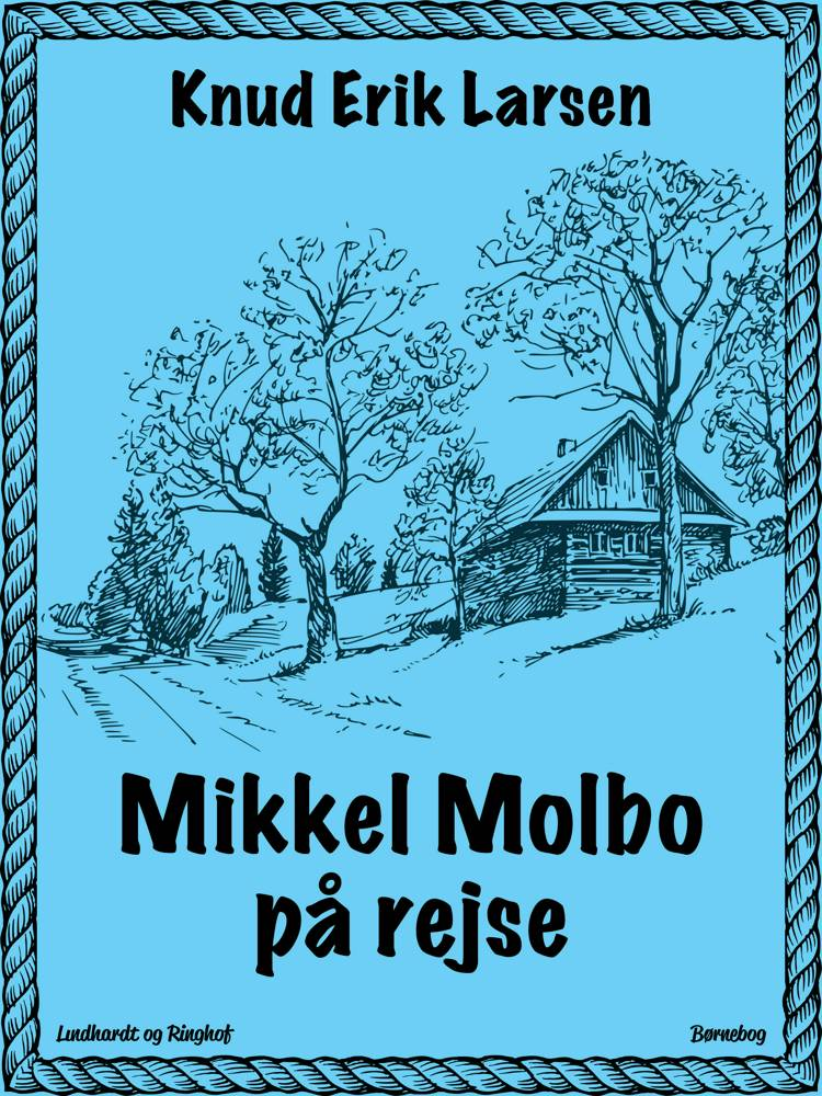 Mikkel Molbo på rejse af Knud Erik Larsen