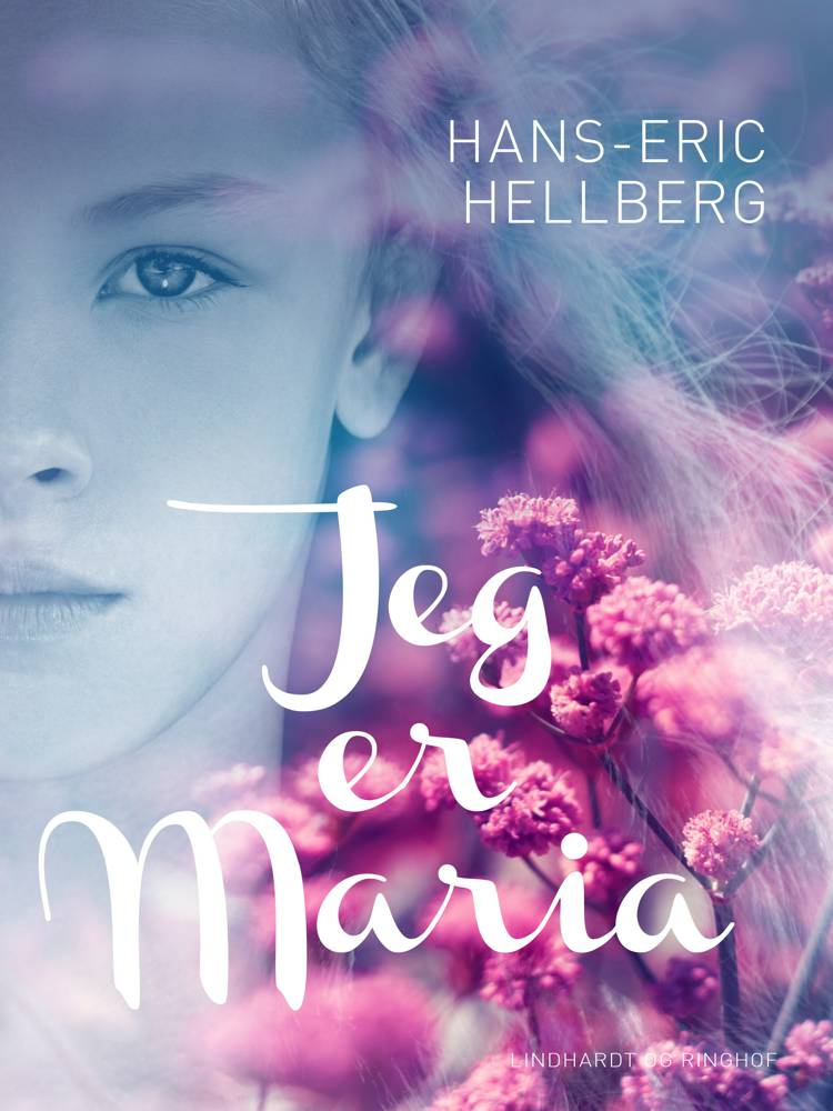 Jeg er Maria af Hans-Eric Hellberg