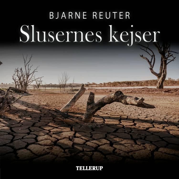 Slusernes kejser af Bjarne Reuter