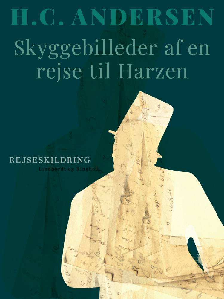 Skyggebilleder af en rejse til Harzen af H.C. Andersen