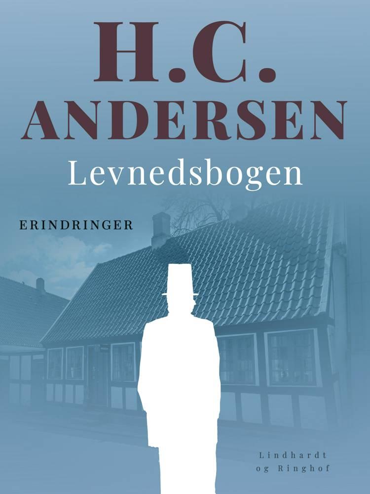 Levnedsbogen af H.C. Andersen