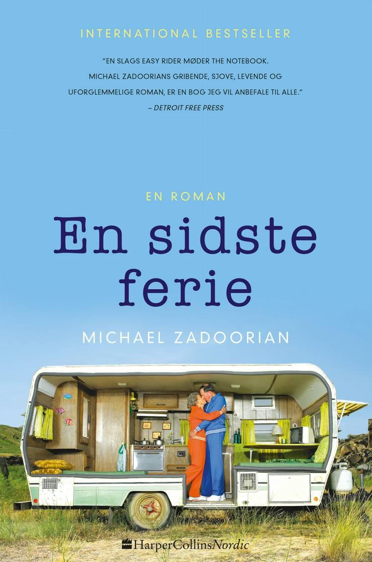 En sidste ferie af Michael Zadoorian