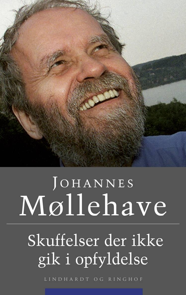 Skuffelser der ikke gik i opfyldelse af Johannes Møllehave