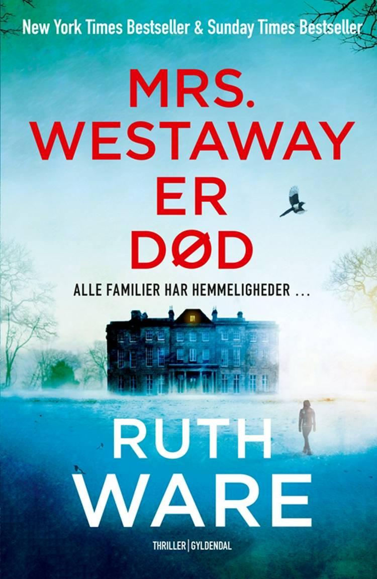 Mrs. Westaway er død af Ruth Ware