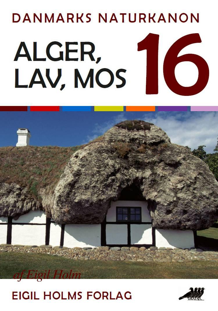 Alger, lav, mos af Eigil Holm