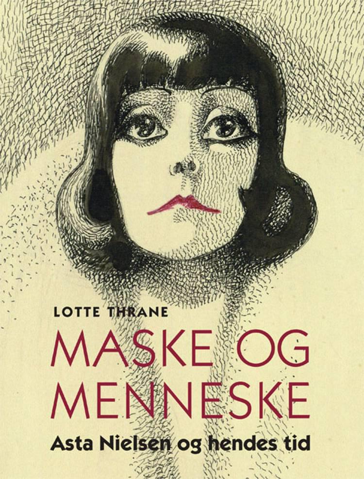 Maske og menneske af Lotte Thrane